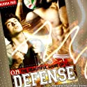On Defense: The Beautiful Game of Love (       UNABRIDGED) by Audra Red Narrated by Drake Stone