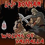 Wolves of Valhalla | L. J. Bonham