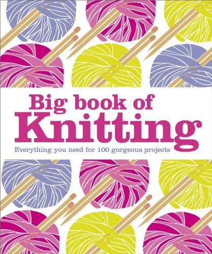 Big Book of Knitting (Dk Crafts)