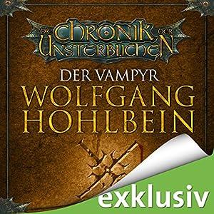 Der Vampyr (Die Chronik der Unsterblichen 2) Audiobook