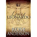 Loving Leonardo ~ Rose Anderson