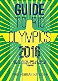 Guide to Rio Olympics: Tips for Staying Safe and Healthy for Olympics, New Year and Carnival