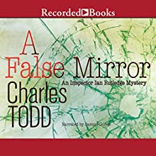 A False Mirror: Inspector Ian Rutledge, Book 9 (       UNABRIDGED) by Charles Todd Narrated by Samuel Gillies