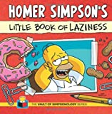 Homer Simpsons Little Book of Laziness (Vault of Simpsonology)