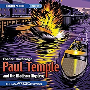 Paul Temple and the Madison Mystery (Dramatised) Radio/TV Program