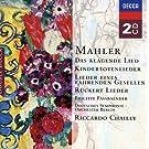 Mahler: Das klagende Lied; R�ckert-Lieder; Kindertotenlieder; Lieder eines fahrenden Gesellen etc.