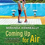 Coming Up for Air | Miranda Kenneally