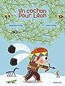 Un cochon pour L�on par Jacqueline Du Fa�