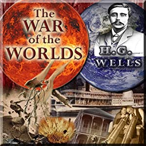 War of the Worlds (Dramatized) | [Sidney Williams, H. G. Wells]