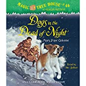 Magic Tree House, Book 46: Dogs in the Dead of Night | Mary Pope Osborne