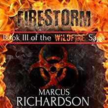 Firestorm: The Wildfire Saga, Book 3 Audiobook by Marcus Richardson Narrated by James Romick