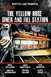 img - for Tales from The Yellow Rose Diner and Fill Station book / textbook / text book