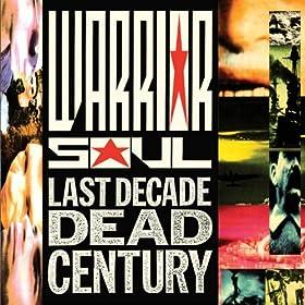 Last Decade Dead Century