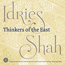 Thinkers of the East Audiobook by Idries Shah Narrated by David Ault