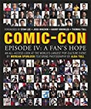 Comic-Con Episode IV: A Fan's Hope