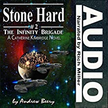 Stone Hard: The Infinity Brigade, Book 2 | Livre audio Auteur(s) : Andrew Beery Narrateur(s) : Rich Miller