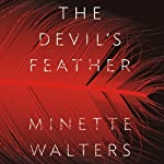 The Devil's Feather | Minette Walters