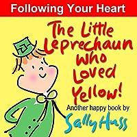 (FREE on 3/12) Children's Books: The Little Leprechaun Who Loved Yellow! by Sally Huss - http://eBooksHabit.com