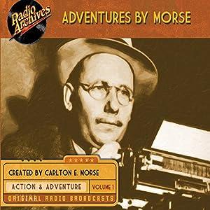 Adventures by Morse, Volume 1 Radio/TV Program