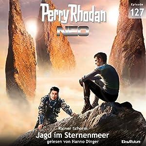 Jagd im Sternenmeer (Perry Rhodan NEO 127) Audiobook