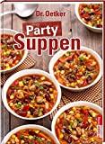 Party Suppen (Partyrezepte)