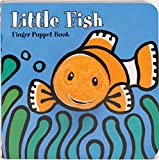 Little Fish: Finger Puppet Book (Little Finger Puppet Board Books)