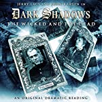 Dark Shadows - The Wicked and the Dead | Eric Wallace