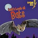 Let's Look at Bats | Ruth Berman