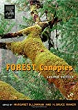 img - for Forest Canopies, Second Edition (Physiological Ecology) by Margaret D. Lowman (2004-09-15) book / textbook / text book