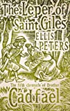 img - for Leper of Saint Giles (Cadfael Chronicles) book / textbook / text book