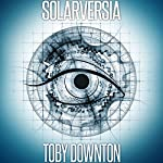 Solarversia: The Year Long Game | Toby Downton