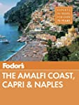 Fodor's The Amalfi Coast, Capri & Nap...