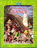 img - for Welcome to France (Welcome to My Country) book / textbook / text book