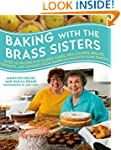 Baking with the Brass Sisters: Over 1...