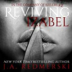 Reviving Izabel: In the Company of Killers, Book 2 | J.A. Redmerski