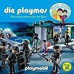 Den Bankräubern auf der Spur (Die Playmos 28)   Simon X. Rost,Florian Fickel