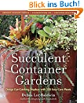 Succulent Container Gardens: Design E...