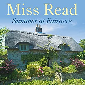 Summer at Fairacre Audiobook