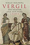 img - for Vergil: Der Dichter und sein Werk by Niklas Holzberg (2006-01-06) book / textbook / text book