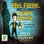 Mel Foster and the Demon Butler | Julia Golding