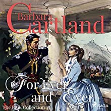 For Ever and Ever (The Pink Collection 32) Audiobook by Barbara Cartland Narrated by Anthony Wren