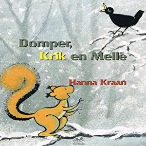 Domper, Krik en Melle [Disappointment, Jack and Melle] | [Hanna Kraan]