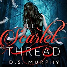 The Scarlet Thread: The Fated Destruction Audiobook by Derek Murphy Narrated by Austenne Grey