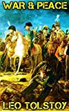 Image of War And Peace: By Leo Tolstoy (Illustrated And Unabridged)