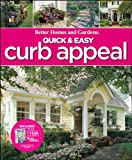 Quick & Easy Curb Appeal (Better Homes & Gardens Do It Yourself) (0470612770) by Better Homes and Gardens