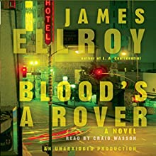 Blood's a Rover (       UNABRIDGED) by James Ellroy Narrated by Craig Wasson