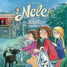 Nele und die Mutprobe (Nele 15) Hörbuch von Usch Luhn Gesprochen von: Anita Hopt