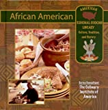 African American (American Regional Cooking Library) (1590846109) by Waters, Rosa