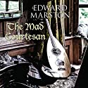 The Mad Courtesan (       UNABRIDGED) by Edward Marston Narrated by Andrew Wincott