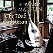 The Mad Courtesan | Edward Marston